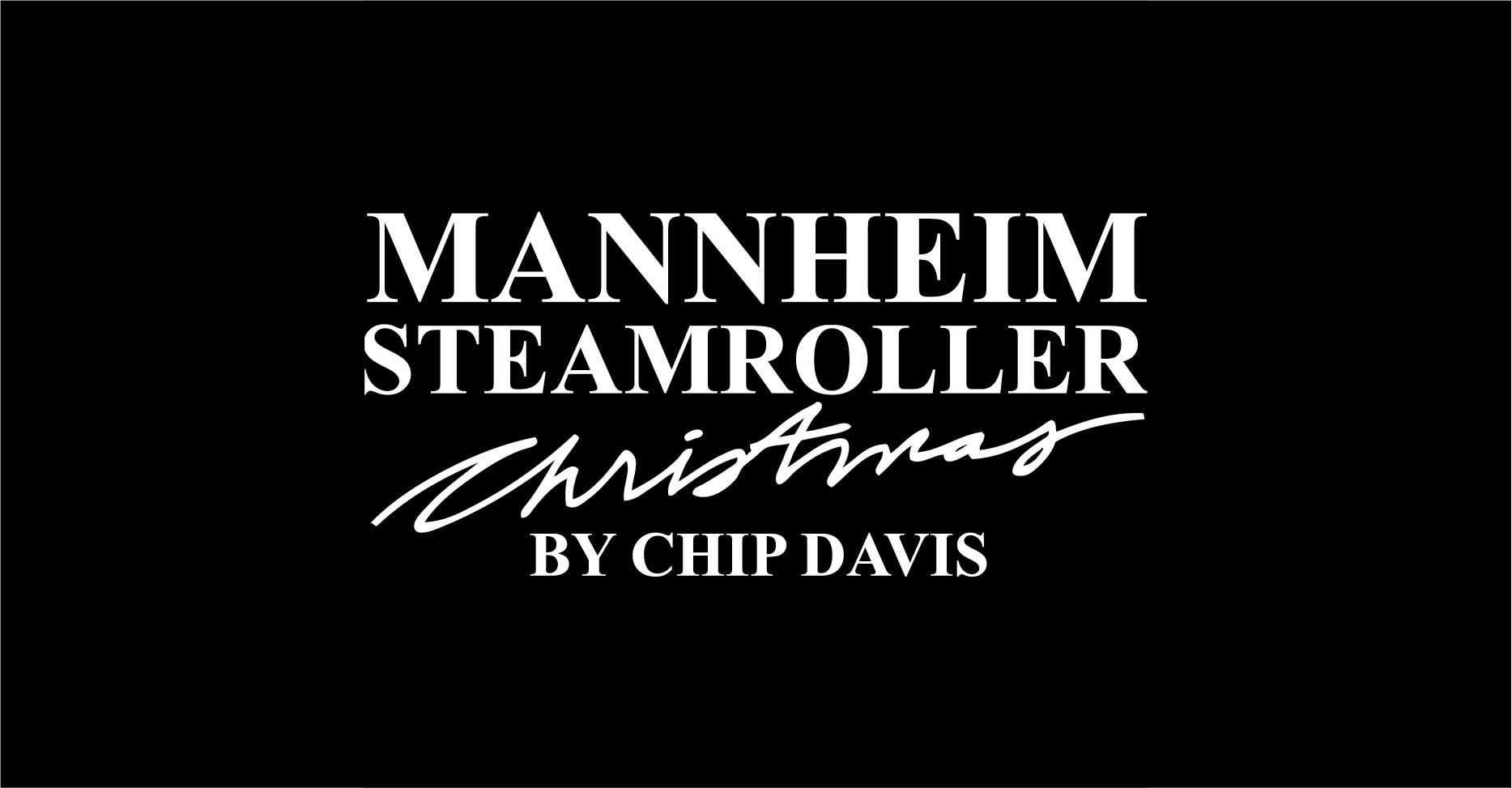 Mannheim Steamroller Christmas by Chip Davis @ Charleston Gaillard Center
