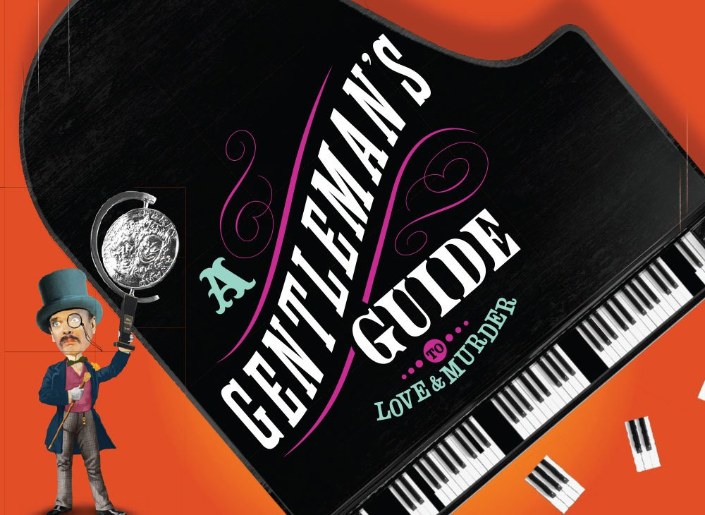 A Gentleman's Guide to Love & Murder @ Charleston Gaillard Center